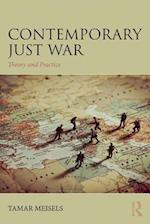 Contemporary Just War (War, Conflict and Ethics)