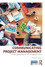 Communicating Project Management (ATTW Series in Technical and Professional Communication)