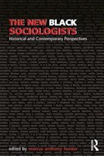 The New Black Sociologists (Sociology Re wired)