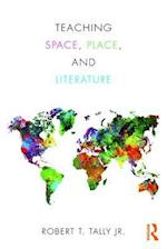 Teaching Space, Place, and Literature