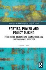 Parties, Power and Policy-Making (Routledge/Uaces Contemporary European Studies)