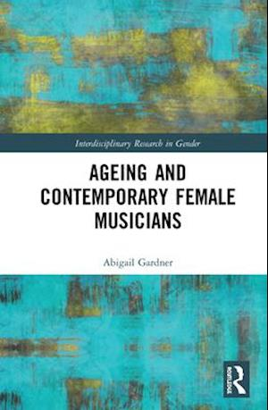 Ageing and Contemporary Female Musicians
