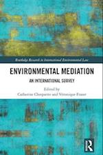 Environmental Mediation (Routledge Research in International Environmental Law)