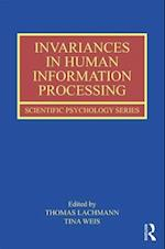 Invariances in Human Information Processing (Scientific Psychology Series, nr. 24)
