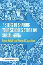 7 Steps to Sharing Your School's Story on Social Media