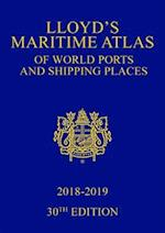 Lloyd's Maritime Atlas of World Ports and Shipping Places 2018-2019