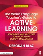 The World Language Teacher's Guide to Active Learning