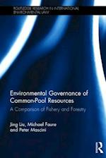 Environmental Governance and Common Pool Resources (Routledge Research in International Environmental Law)