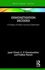 Demonetisation Decoded af Prabhat Patnaik