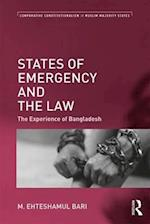 States of Emergency and the Law (Comparative Constitutionalism in Muslim Majority States)