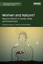 Women and Nature? (Routledge Environmental Humanities)