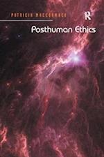 Posthuman Ethics