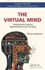 The Virtual Mind (Chapman HallCRC Artificial Intelligence and Robotics Series)