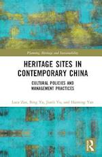 Heritage Sites in Contemporary China (Planning Heritage and Sustainability)