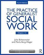 Chapters 1-5: The Practice of Generalist Social Work