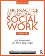 Chapters 6-9: The Practice of Generalist Social Work