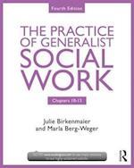Chapters 10-13: The Practice of Generalist Social Work