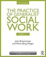 Chapters 1-7: The Practice of Generalist Social Work