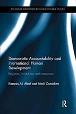 Democratic Accountability and International Human Development (Routledge Explorations in Development Studies)