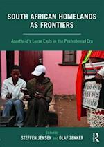 South African Homelands as FrontiersSouth African Homelands as Frontiers