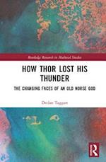How Thor Lost His Thunder (Routledge Research in Medieval Studies)