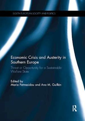 Economic Crisis and Austerity in Southern Europe