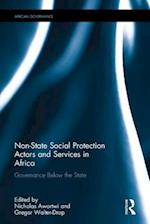 Non-State Social Protection Actors and Services in Africa (African Governance)