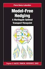 Model-Free Hedging (Chapman & Hall/CRC Financial Mathematics Series)
