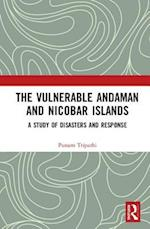 The Vulnerable Andaman and Nicobar Islands