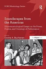 Soundscapes from the Americas (Soas Musicology Series)