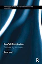 Kant's Inferentialism (Routledge Studies in Eighteenth Century Philosophy)