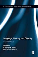 Language, Literacy and Diversity (Routledge Critical Studies in Multilingualism)