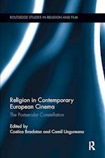 Religion in Contemporary European Cinema (Routledge Studies in Religion and Film)