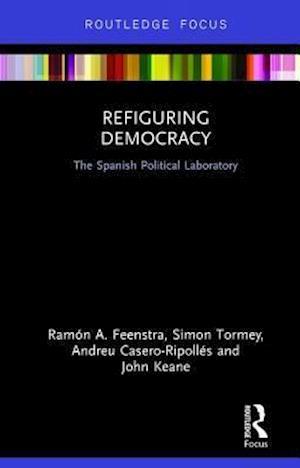 Bog, hardback Refiguring Democracy af Simon Tormey