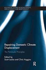 Repairing Domestic Climate Displacement (Routledge Studies in Development Displacement and Resettlement)