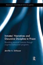 Inmates' Narratives and Discursive Discipline in Prison (Routledge Frontiers of Criminal Justice)