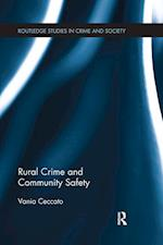 Rural Crime and Community Safety (Routledge Studies in Crime and Society)