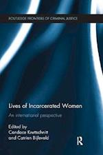 Lives of Incarcerated Women (Routledge Frontiers of Criminal Justice)