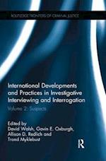 International Developments and Practices in Investigative Interviewing and Interrogation (Routledge Frontiers of Criminal Justice)