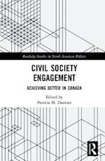 Civil Society Engagement (Routledge Studies in North American Politics)