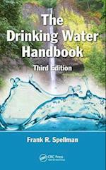 The Drinking Water Handbook, Third Edition