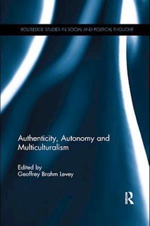 Authenticity, Autonomy and Multiculturalism