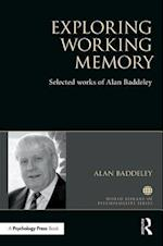 Exploring Working Memory (World Library of Psychologists)