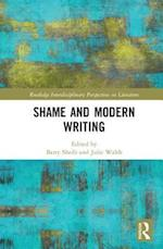 Shame and Modern Writing (Routledge Interdisciplinary Perspectives on Literature)