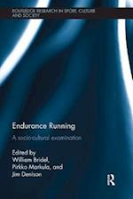Endurance Running (Routledge Research in Sport, Culture and Society)