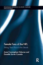 Female Fans of the NFL (Routledge Research in Sport, Culture and Society)