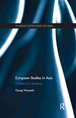 European Studies in Asia (Routledge Contemporary Asia Series)