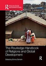 The Routledge Handbook of Religions and Global Development (Routledge International Handbooks)
