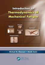Introduction to Thermodynamics of Mechanical Fatigue af Michael M. Khonsari