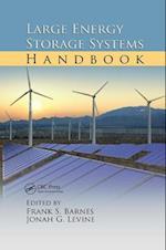 Large Energy Storage Systems Handbook (Mechanical and Aerospace Engineering Series)